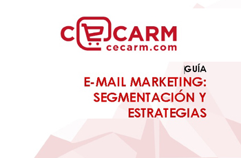 Guía eMail Marketing: Segmentación y Estrategias
