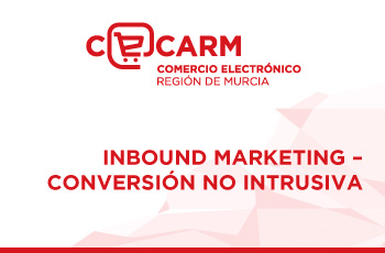 Inbound Marketing - Conversión no intrusiva