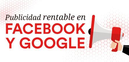 Publicidad rentable en Facebook y Google