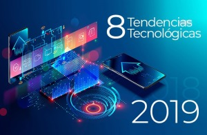 8 tendencias tecnológicas en 2019