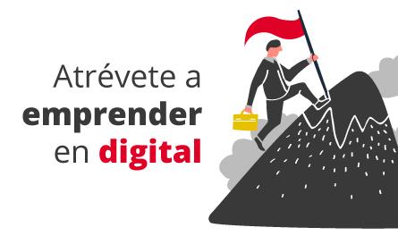 Taller 1: Atrévete a Emprender en Digital