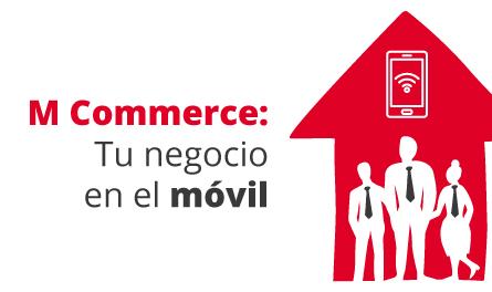 Taller 7: M Commerce: Tu negocio en el móvil