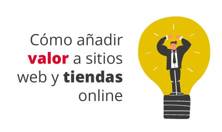 Taller 8: Cómo añadir valor a sitios web y tiendas online