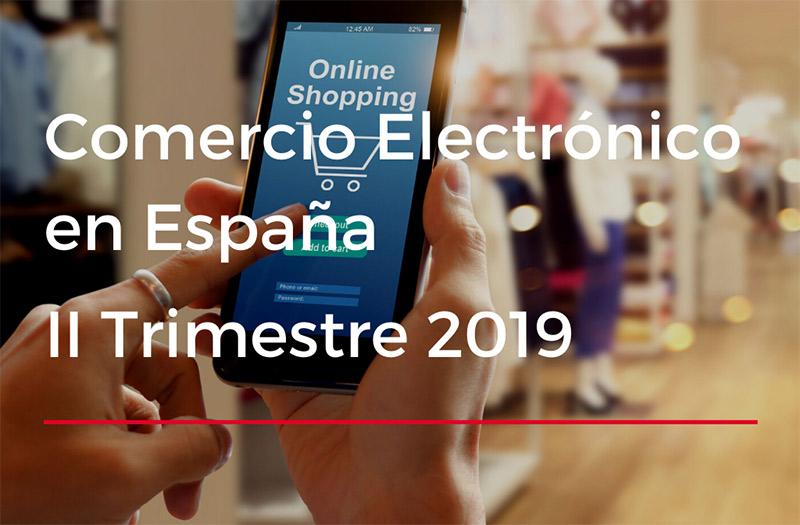 El comercio electrónico nacional facturó casi 12.000 millones de euros en el segundo trimestre de 2019